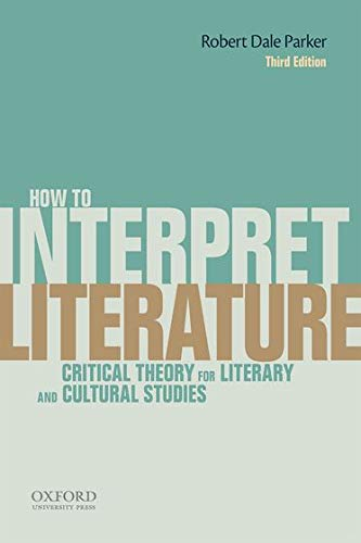 9780199331161: How To Interpret Literature: Critical Theory for Literary and Cultural Studies