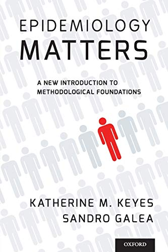 9780199331246: Epidemiology Matters: A New Introduction to Methodological Foundations
