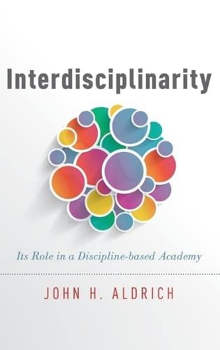 Interdisciplinarity (Hardback): Aldrich, John