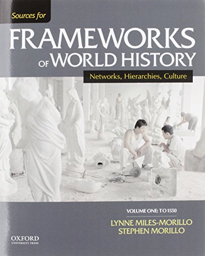 9780199332274: Sources for Frameworks of World History: Volume 1: To 1550