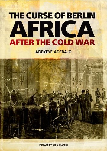 9780199333417: The Curse of Berlin: Africa After the Cold War