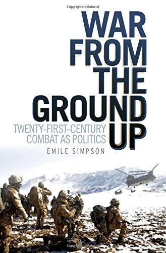 9780199333530: War From the Ground Up: Twenty-First Century Combat as Politics (Crisis in World Politics)