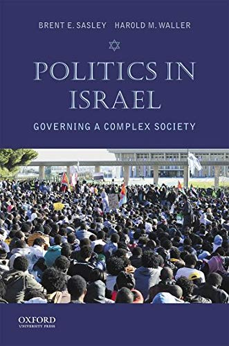 9780199335060: Politics in Israel: Governing a Complex Society