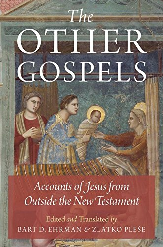 9780199335213: The Other Gospels: Accounts of Jesus from Outside the New Testament