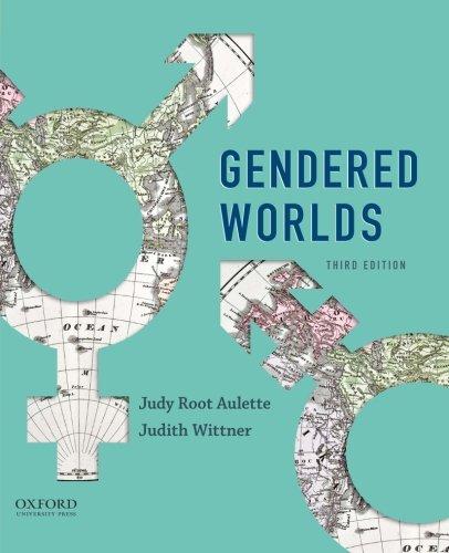 Gendered Worlds: Aulette, Judy Root;