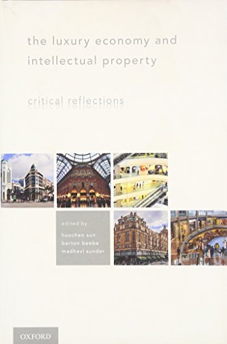 9780199335701: The Luxury Economy and Intellectual Property: Critical Reflections