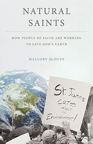 9780199335954: Natural Saints: How People of Faith Are Working to Save God's Earth