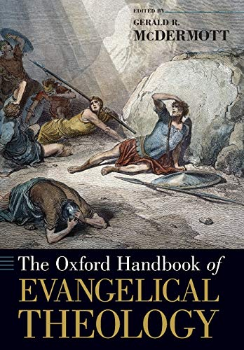 9780199335992: The Oxford Handbook of Evangelical Theology (Oxford Handbooks)