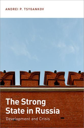 9780199336203: The Strong State in Russia: Development and Crisis