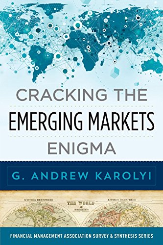 Cracking the Emerging Markets Enigma (Financial Management: Karolyi, G. Andrew