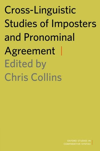 9780199336852: Cross-Linguistic Studies of Imposters and Pronominal Agreement (Oxford Studies in Comparative Syntax)