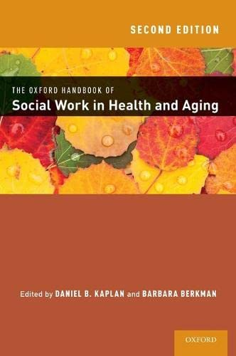 9780199336951: The Oxford Handbook of Social Work in Health and Aging (Oxford Handbooks)