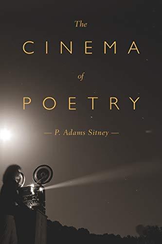 The Cinema of Poetry: Sitney, P. Adams