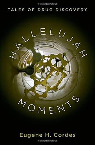 9780199337149: Hallelujah Moments: Tales of Drug Discovery