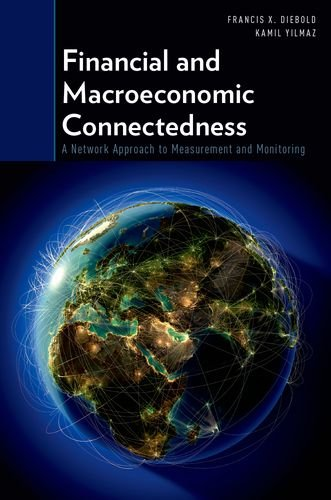 9780199338290: Financial and Macroeconomic Connectedness: A Network Approach to Measurement and Monitoring