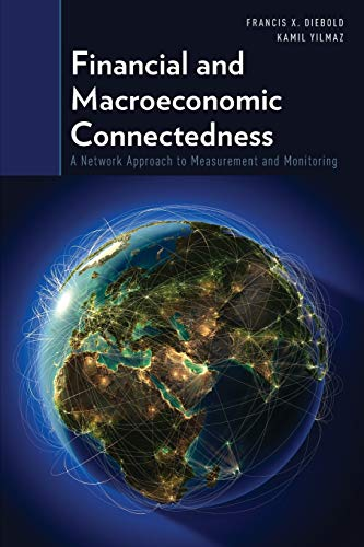9780199338306: Financial and Macroeconomic Connectedness: A Network Approach to Measurement and Monitoring