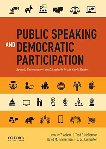 9780199338597: Public Speaking and Democratic Participation: Speech, Deliberation, and Analysis in the Civic Realm