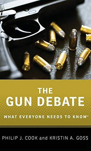9780199338986: The Gun Debate: What Everyone Needs to Know®