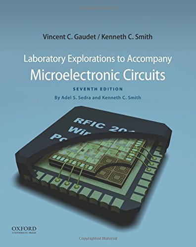 9780199339259: Laboratory Explorations to Accompany Microelectronic Circuits (The Oxford Series in Electrical and Computer Engineering)