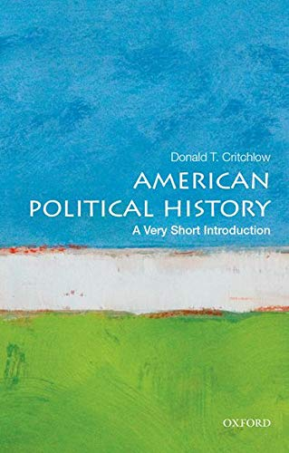 9780199340057: American Political History: A Very Short Introduction