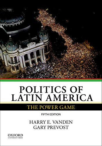 9780199340255: Politics of Latin America: The Power Game