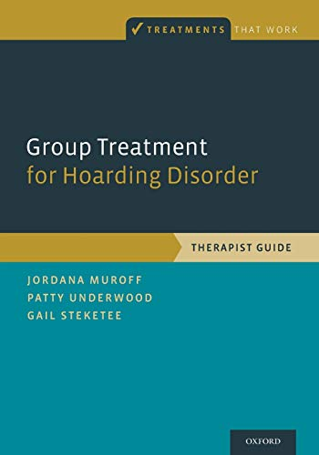 9780199340965: Group Treatment for Hoarding Disorder: Therapist Guide (Treatments That Work)