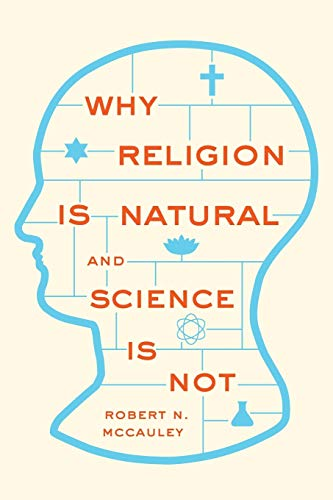 9780199341542: Why Religion is Natural and Science is Not