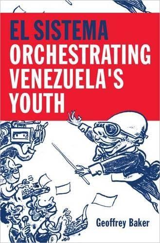 9780199341559: El Sistema: Orchestrating Venezuela's Youth