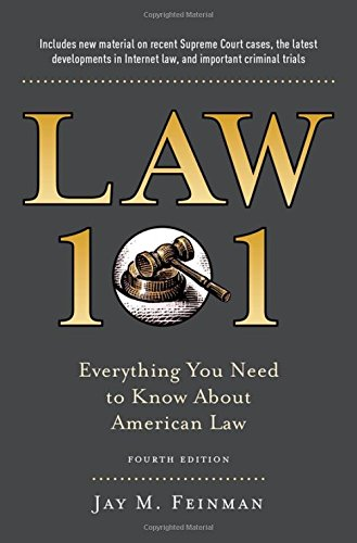9780199341696: Law 101: Everything You Need to Know About American Law, Fourth Edition