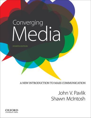9780199342303: Converging Media: A New Introduction to Mass Communication
