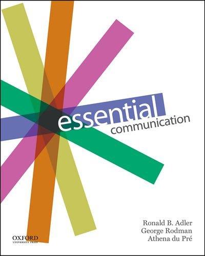 Essential Communication: Adler, Ronald; Rodman,