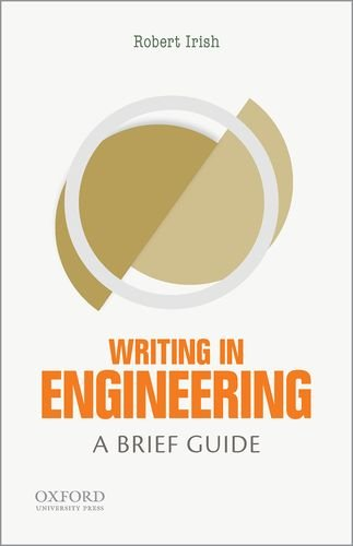9780199343553: Writing in Engineering: A Brief Guide (Short Guides to Writing in the Disciplin)