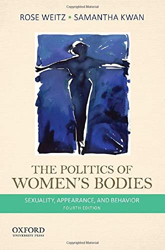 9780199343799: The Politics of Women's Bodies: Sexuality, Appearance, and Behavior