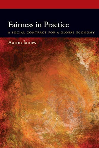 9780199344567: Fairness in Practice: A Social Contract for a Global Economy (Oxford Political Philosophy)
