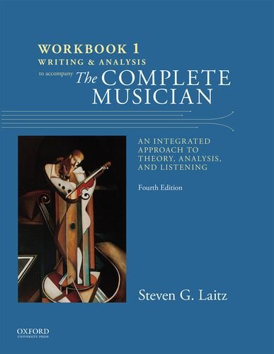 9780199347100: Workbook to Accompany The Complete Musician: Workbook 1: Writing and Analysis