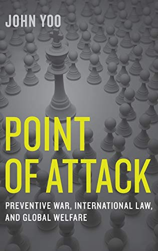 9780199347735: Point of Attack: Preventive War, International Law, and Global Welfare