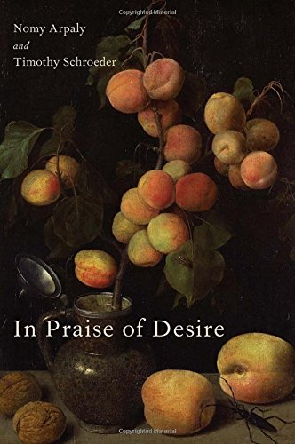 In Praise of Desire.: ARPALY, N. S.,