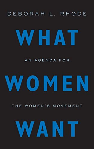 9780199348275: What Women Want: An Agenda for the Women's Movement