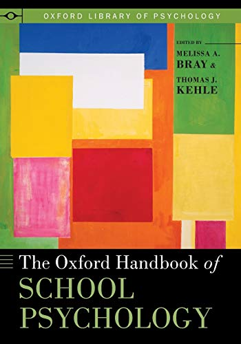 9780199348404: The Oxford Handbook of School Psychology (Oxford Library of Psychology)