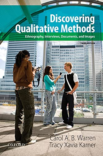 9780199349623: Discovering Qualitative Methods: Ethnography, Interviews, Documents, and Images, 3rd Edition