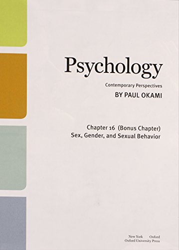 9780199349654: Psychology: Contemporary Perspectives Bonus Chapter 16 Only Sex, Gender, and Sexual Behavior