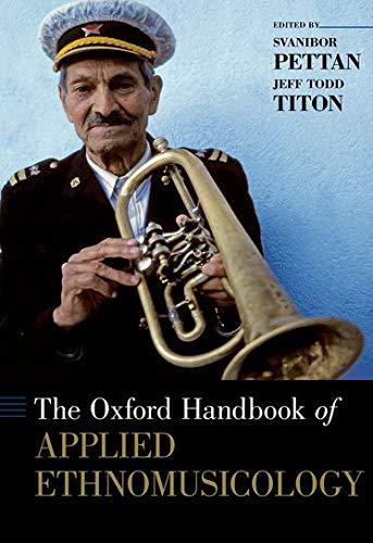 9780199351701: The Oxford Handbook of Applied Ethnomusicology (Oxford Handbooks)