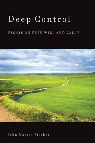 9780199354139: Deep Control: Essays on Free Will and Value