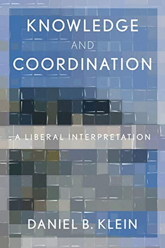9780199355327: Knowledge and Coordination: A Liberal Interpretation