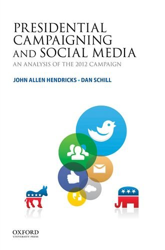 9780199355846: Presidential Campaigning and Social Media: An Analysis of the 2012 Campaign