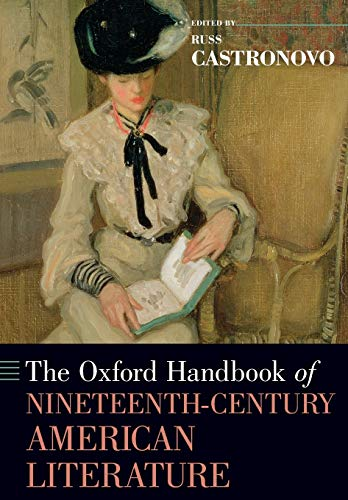9780199355891: The Oxford Handbook of Nineteenth-Century American Literature (Oxford Handbooks of Literature)