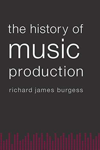 9780199357178: The History of Music Production