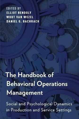 Handbook of Behavioral Operations Management : Social: Bendoly, Elliot, Wezel,