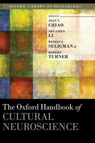 9780199357376: The Oxford Handbook of Cultural Neuroscience (Oxford Library of Psychology)