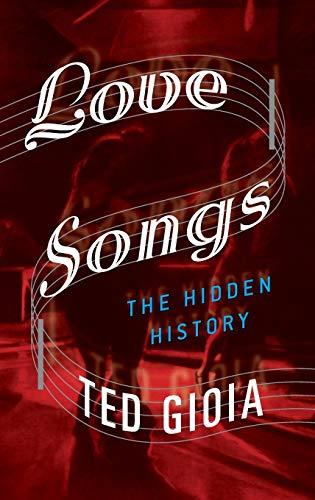 9780199357574: Love Songs: The Hidden History